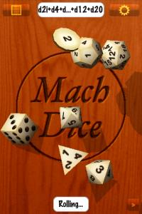 Mach Dice